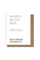 Greeting Cards Whiskey Bacon Beer & You Greeting Card