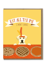 Greeting Cards - Thanksgiving Eat All The Pie Thanksgiving Single Card