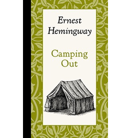 Books - Outdoors Camping Out - Hemingway