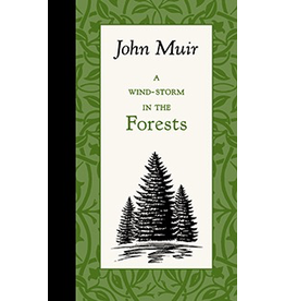 Books - Outdoors Wind-Storm In The Forests - Muir