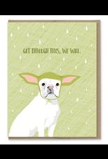Greeting Cards - Hooray Get Through This Yoda Dog Greeting Card