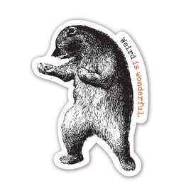 Stickers Weird Is Wonderful Bear Sticker