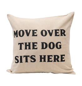Pillows Move Over The Dog Sits Here Pillow
