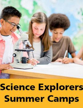 Science Explorers Summer Camp July 12-16 Grade 7-8