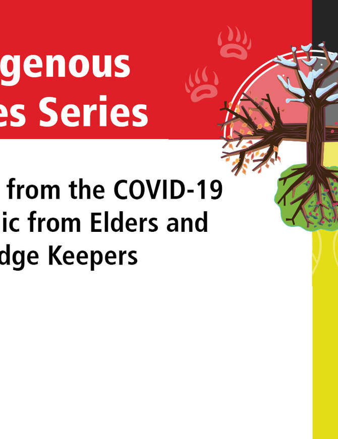 Indigenous Voices: Teachings from the Pandemic