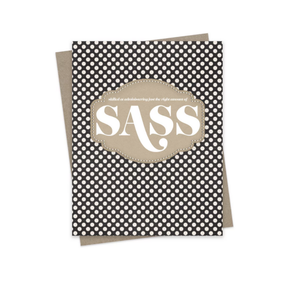 Hairbrained Schemes RIGHT AMOUNT OF SASS, GREETING CARD