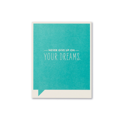 Design Home NEVER GIVE UP, GREETING CARD