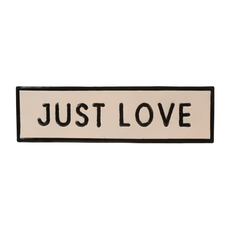 JUST LOVE SIGN