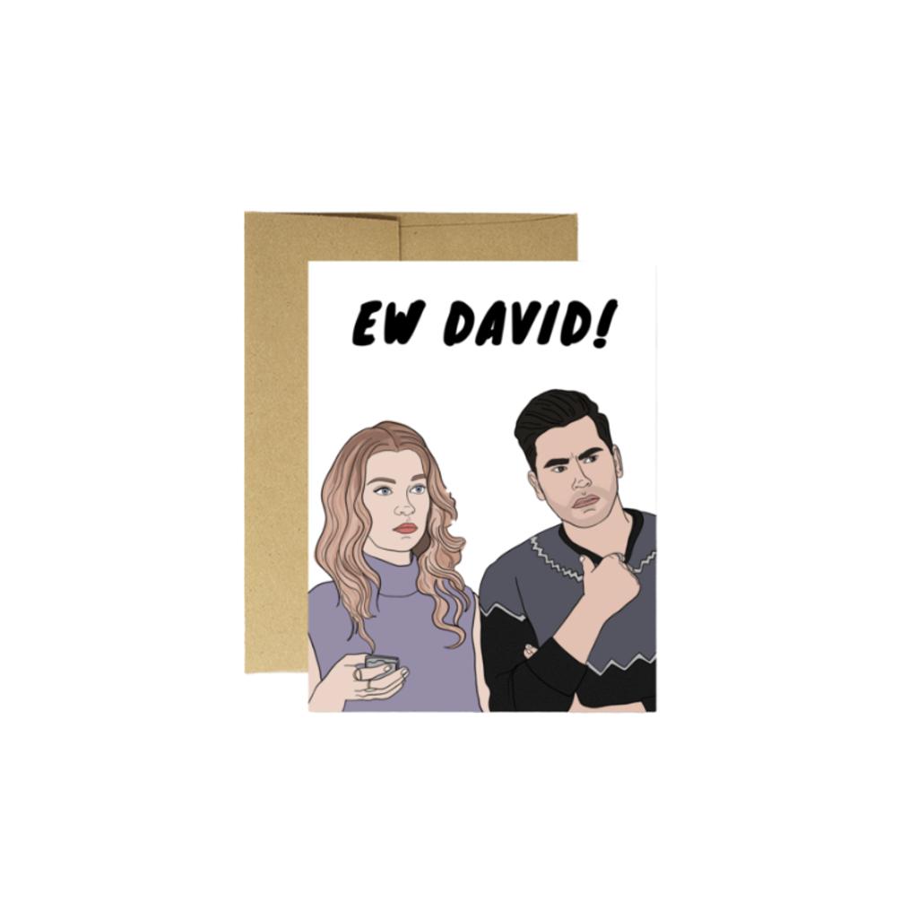 "Party Mountain SCHITT'S CREEK ""EW DAVID"" CARD"