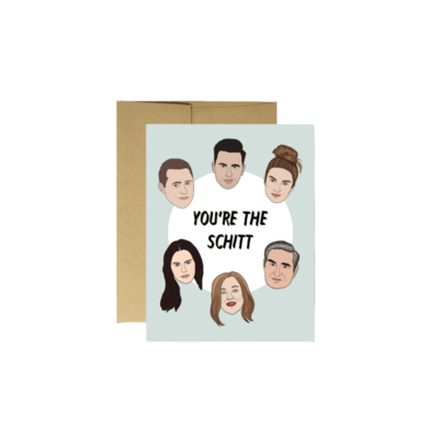 "Party Mountain SCHITT'S CREEK ""YOU'RE THE SCHITT"" CARD"