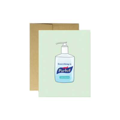 Party Mountain EVERYTHING IS PURELL CARD