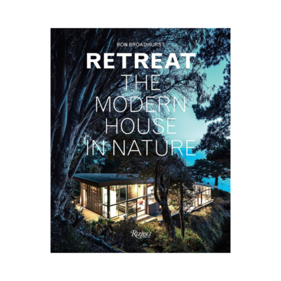 Penguin Random House Canada RETREAT THE MODERN HOUSE IN NATURE, BOOK