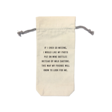 SugarBoo WINE BAG, IF I EVER GO MISSING