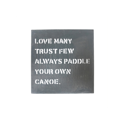 SugarBoo PADDLE YOUR OWN CANOE, METAL SIGN