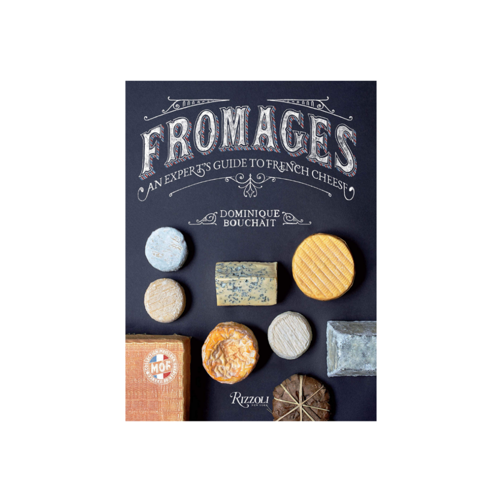 Penguin Random House Canada FROMAGES, AN EXPERT'S GUIDE TO FRENCH CHEESE, BOOK