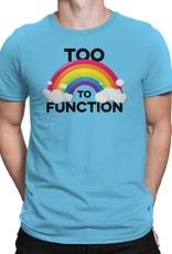 Huntees Too Gay to Function T shirt