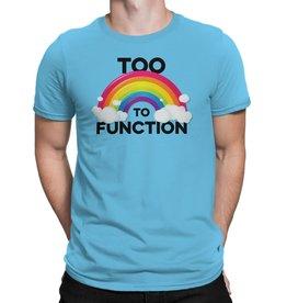 Huntees Too Gay to Function T shirt