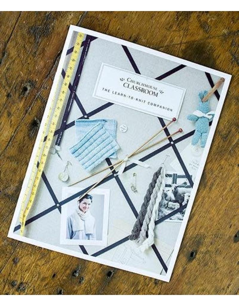 Churchmouse Yarns & Teas Churchmouse - Learn To Knit Companion