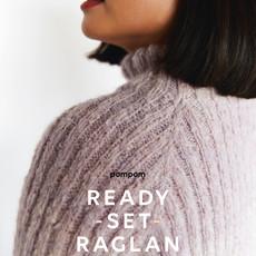 Ready, Set, Raglan by Pompom