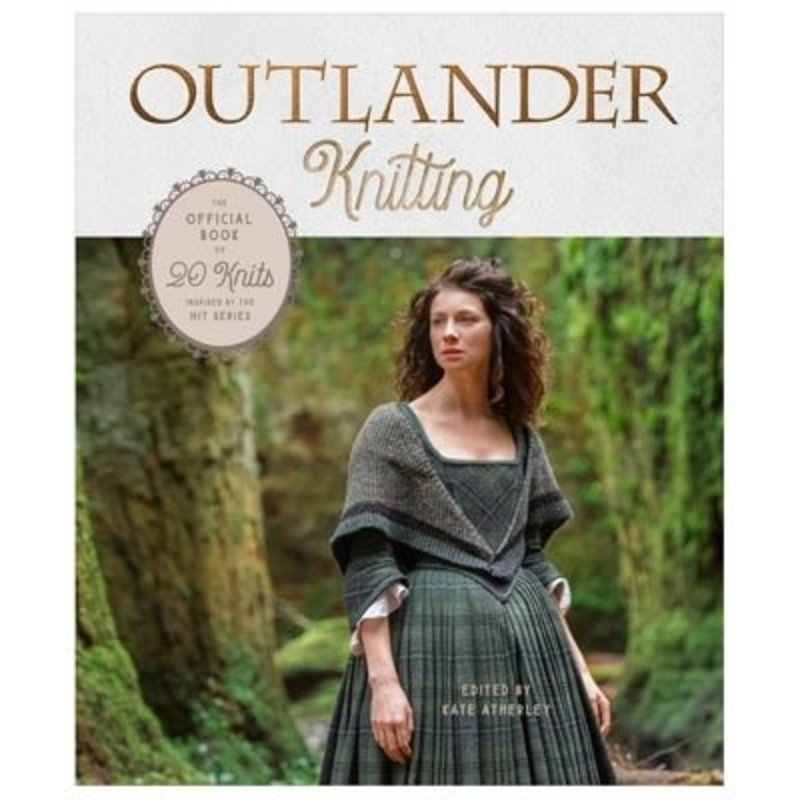 Outlander Knitting - Edited by Kate Atherley