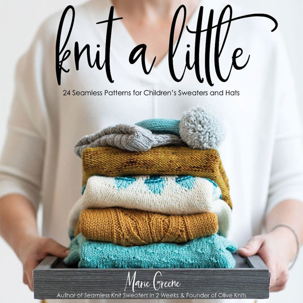 Knit a Little by Marie Green