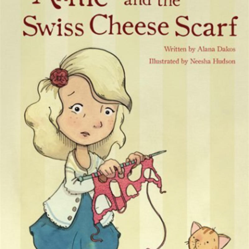 Annie and the Swiss Cheese Scarf by Alana Dakos