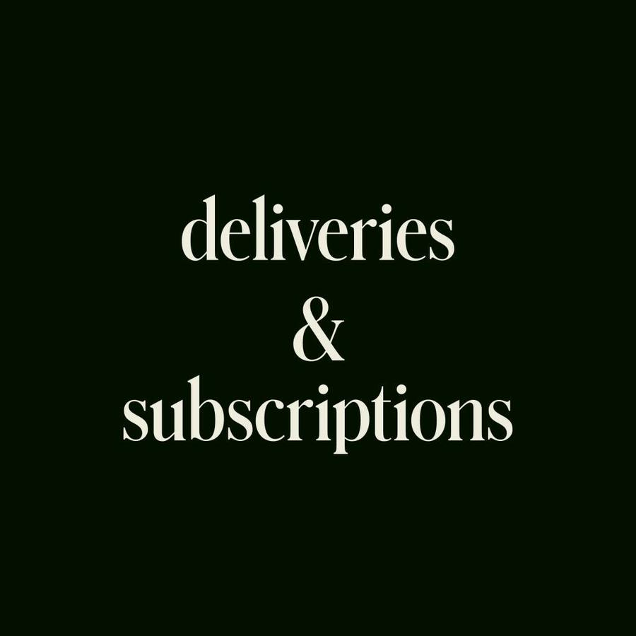 Deliveries & Subscriptions