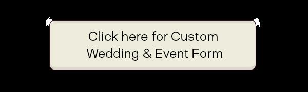 Custom Wedding & Event Form