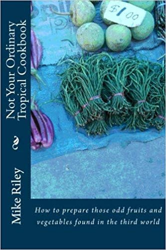 Not Your Ordinary Tropical Cookbook