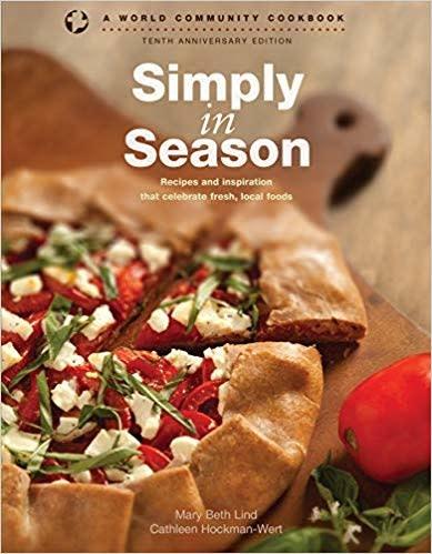 Simply in Season Cookbook 10th Anniversary Edition