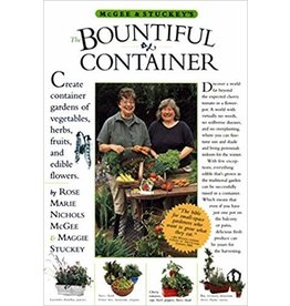 The Bountiful Container: Create Container Gardens of Vegetables, Herbs, Fruits, and Edible Flowers