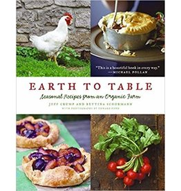 Earth to Table: Seasonal Recipes from an Organic Farm
