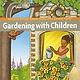 Gardening With Children
