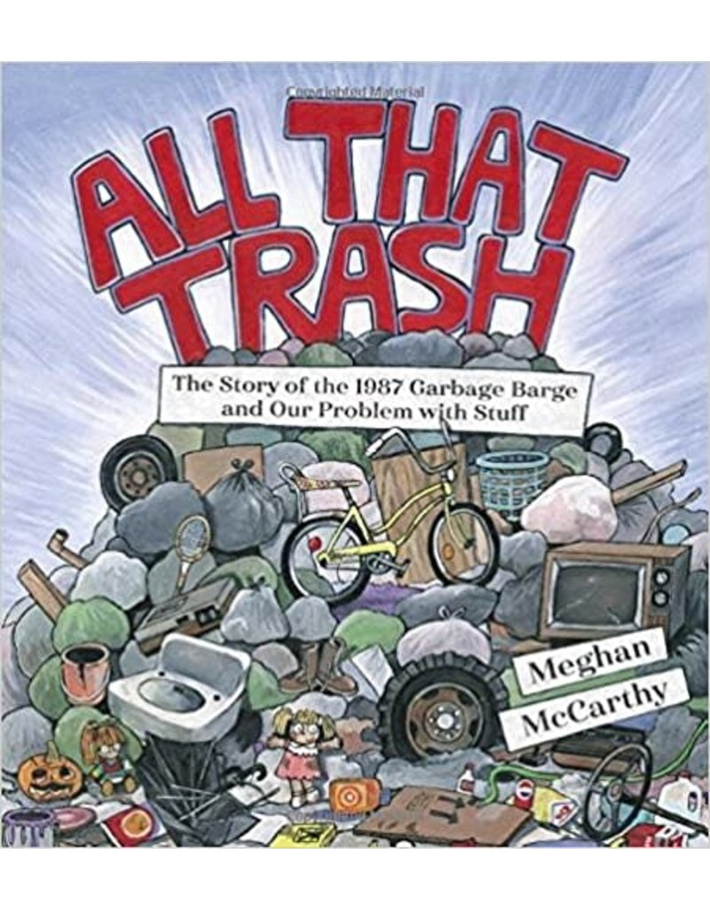 All That Trash