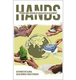Hands: Stories and Lessons of Wholistic Development