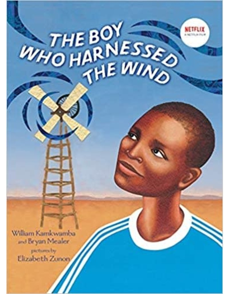 The Boy Who Harnessed the Wind - Picture Book