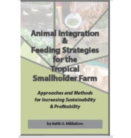 Animal Integration & Feeding Strategies for the Tropical Smallholder Farm