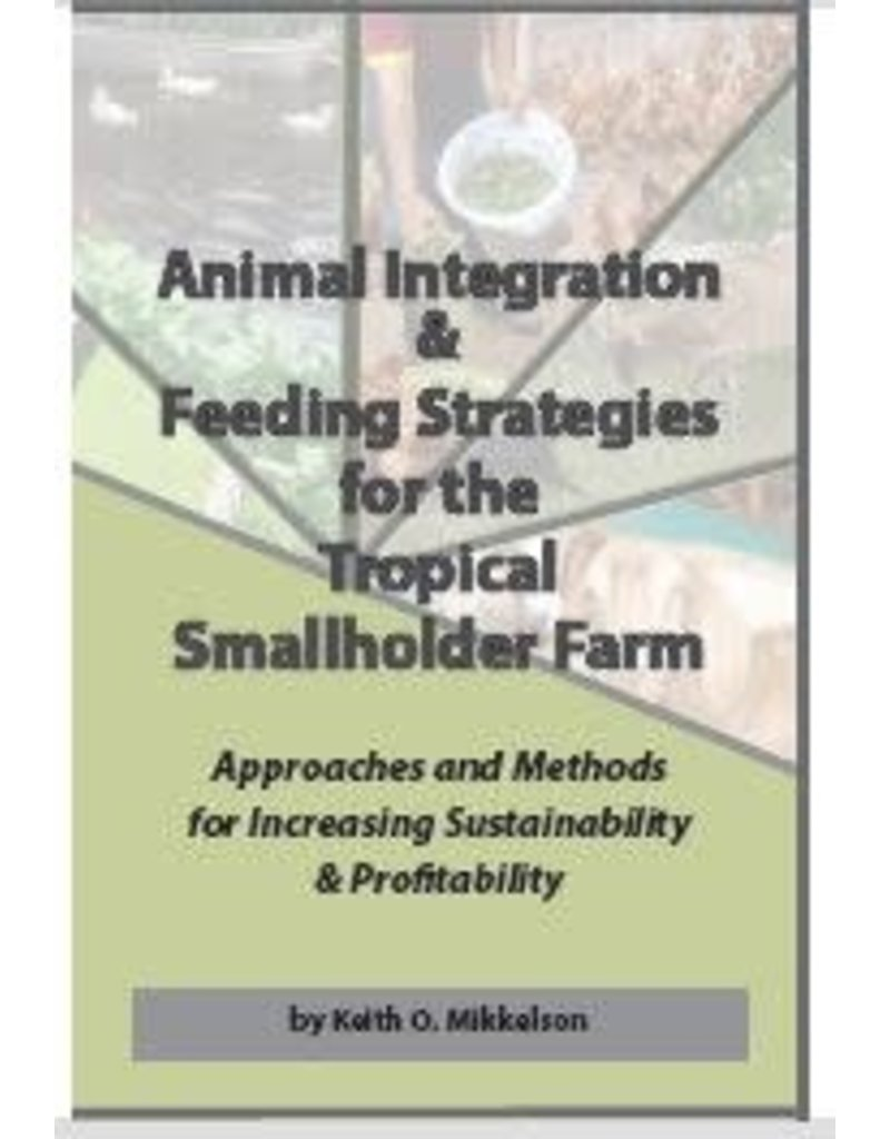 Animal Integration & Feeding Strategies for the Tropical Smallholder Farm