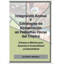 Integración Animal  y  Estrategias de  Alimentación en Pequeñas Fincas del Trópico