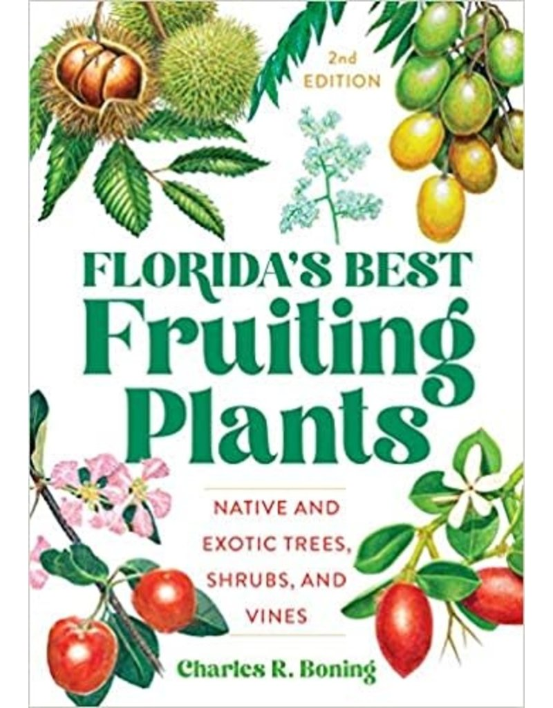 Florida's Best Fruiting Plants, 2nd edition