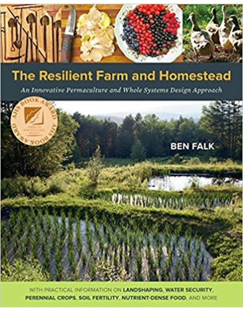The Resilient Farm and Homestead