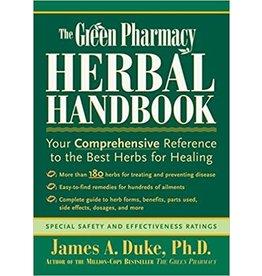 The Green Pharmacy Herbal Handbook