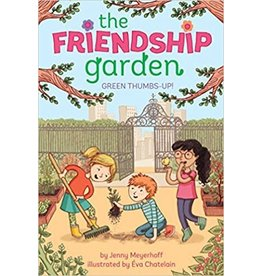 Green Thumbs-Up! (The Friendship Garden Series, Book 1)