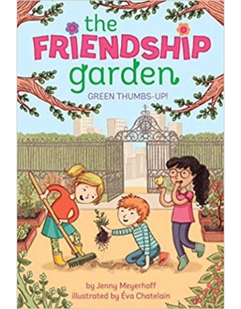 Green Thumbs-Up! (The Friendship Garden Series, Book 1)