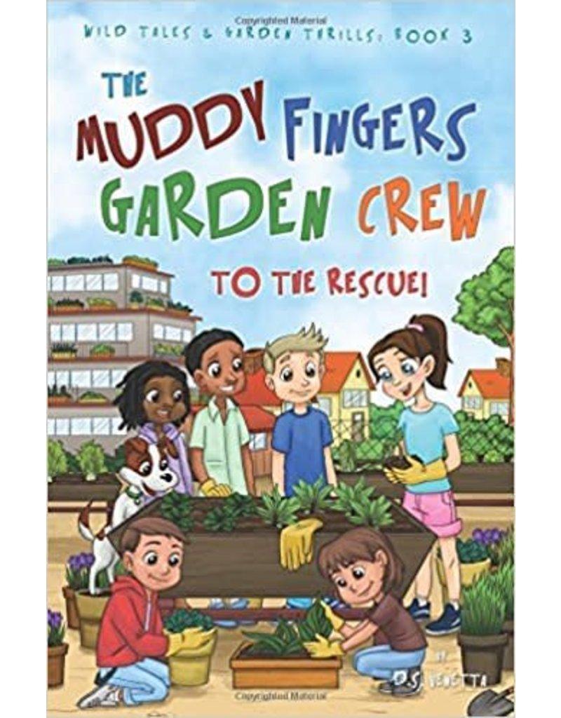 The Muddy Fingers Garden Crew
