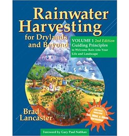 Rainwater Harvesting for Drylands and Beyond, Volume I