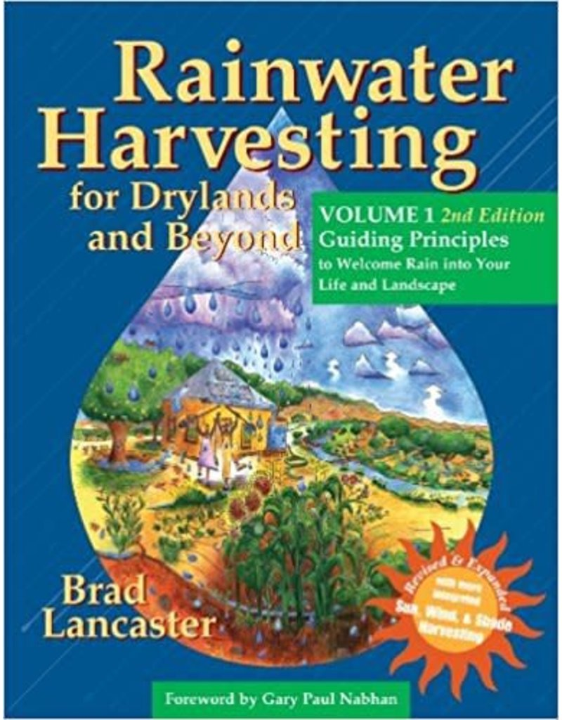 Rainwater Harvesting for Drylands and Beyond, Volume I