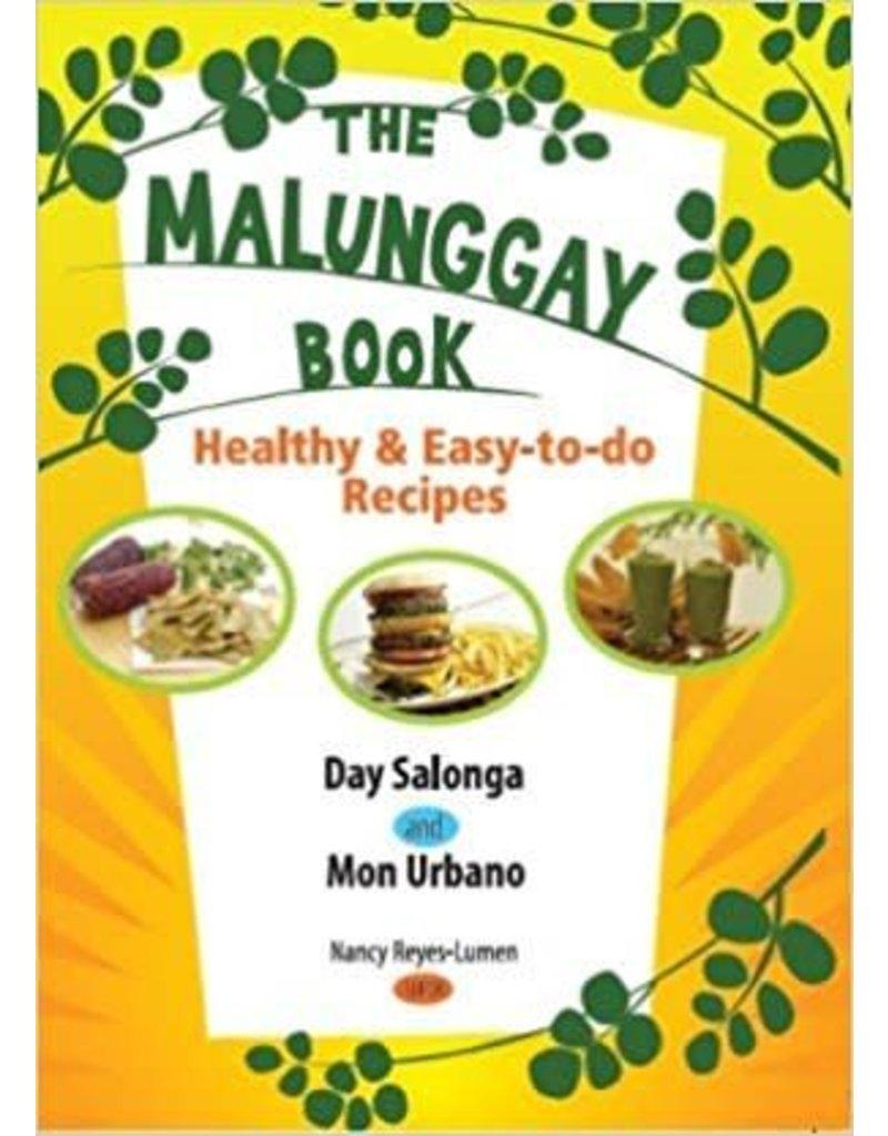 The Malunggay Book Healthy & Easy-to-do Recipes