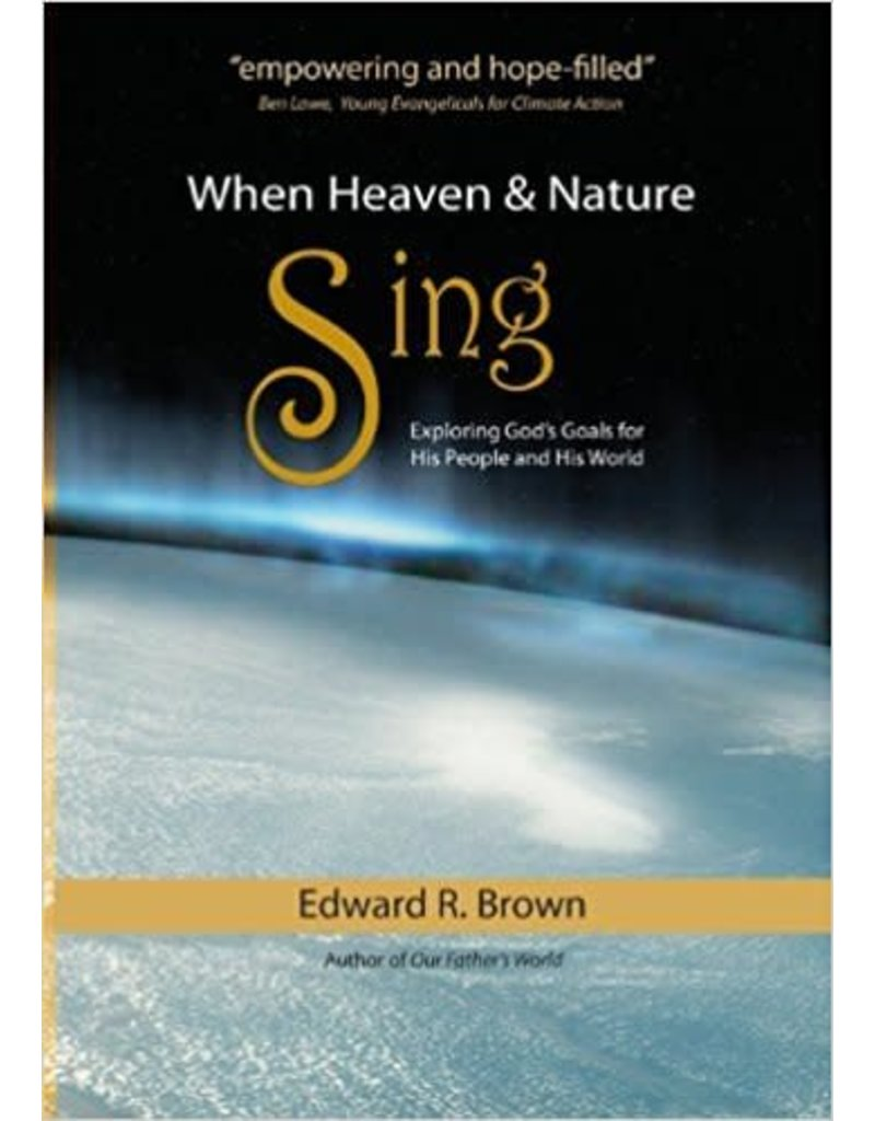 When Heaven & Nature Sing