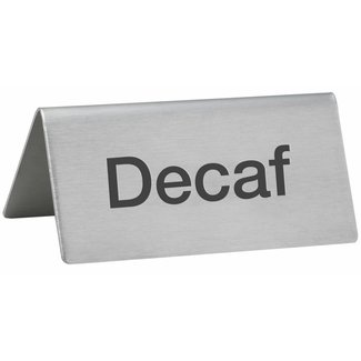 "Winco Winco SGN-102 Tent Sign, ""Decaf"", S/S"